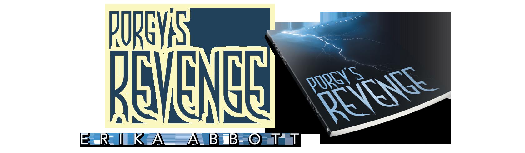 Porgy's Revenge by Erika Abbott